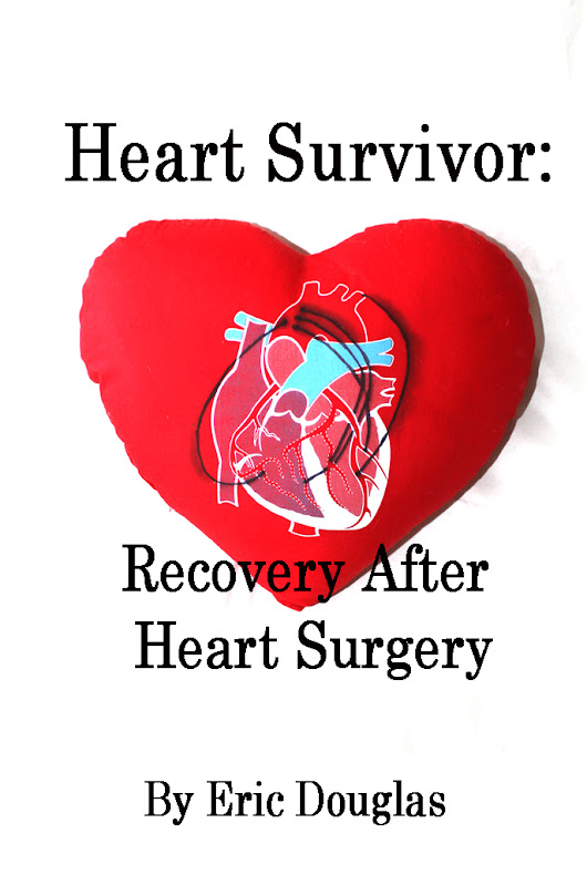 Heart Survivor: Recovery After Heart Surgery - Books by Eric Douglas