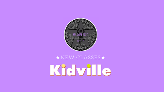 rockstar yogis new classes kidville tivoli village
