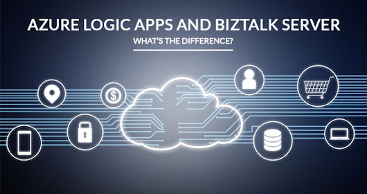 Azure Logic Apps and BizTalk Server – What's the Difference?