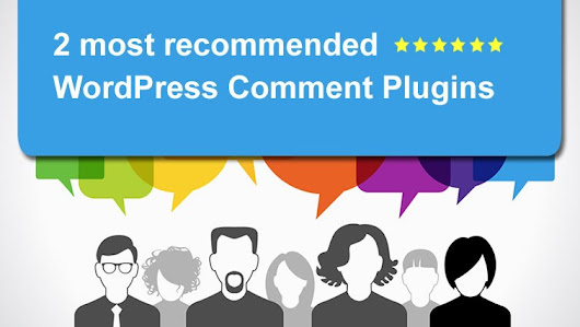 Wordpress Comment Plugins ~ You need these 2 to make a difference!