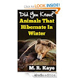Amazon.com: Did You Know? Animals That Hibernate In Winter eBook: M.R. Kaye: Kindle Store
