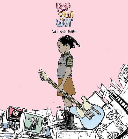 Pop Gun War: Chain Letter – June 14 from Image Comics