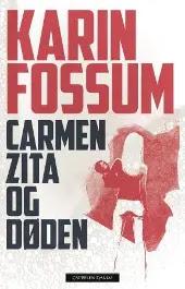 Carmen Zita og døden - Karin Fossum