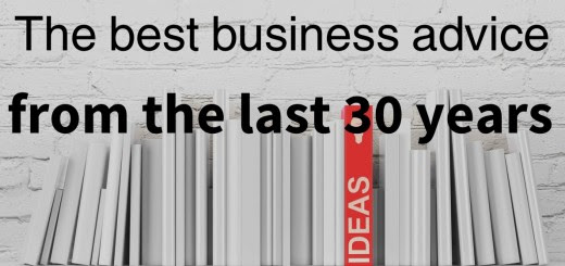The best business advice from the last 30 years