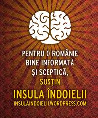 Pentru o Romanie bine informata si sceptica, sustin Insula Indoielii!