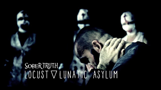 Sober Truth - Leave the Locust in the Lunatic Asylum | OFFICIAL VIDEO | Sober Truth