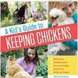 Book Review & Giveaway: A Kids Guide To Keeping Chickens