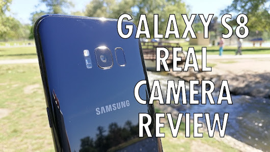 Samsung Galaxy S8 Real Camera Review: 4K video and photo samples!