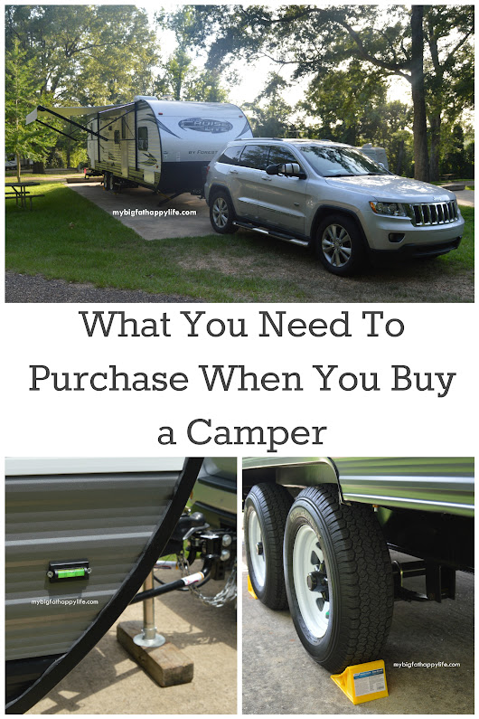 What You Need To Purchase When You Buy a Camper/Travel Trailer - My Big Fat Happy Life