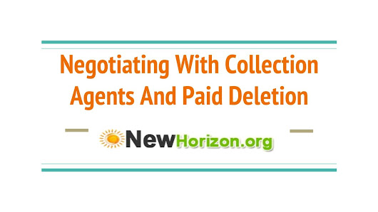 Negotiating With Collection Agents And Paid Deletion