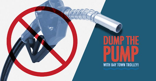 2018 Dump the Pump and Ride Bay Town Trolley for FREE - Bay County Chamber of Commerce