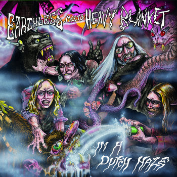 Earthless Meets Heavy Blanket - In a Dutch Haze cover art