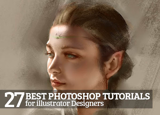 27 Best Photoshop Tutorials for illustrator Designers | Tutorials | Design Blog