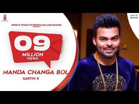 Manda Changa Bol by Sarthi K - Punjabi Song Hindi Lyrics