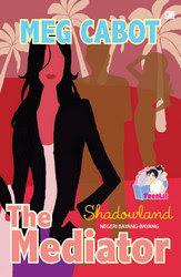 Negeri Bayang-Bayang (Shadowlands) - Mediator Series #1