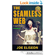 The Seamless Web Full Edition: A Legal Comedy - Kindle edition by Joe Eliseon. Literature & Fiction Kindle eBooks @ Amazon.com.