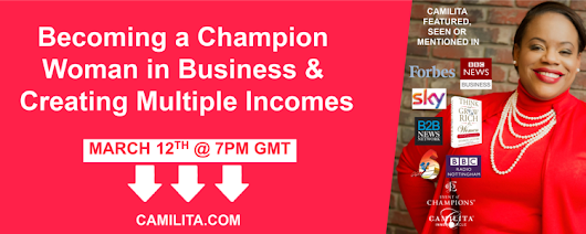Welcome! You are invited to join a webinar: Becoming a Champion Woman in Business & Creating Multiple Incomes. After registering, you will receive a confirmation email about joining the webinar.
