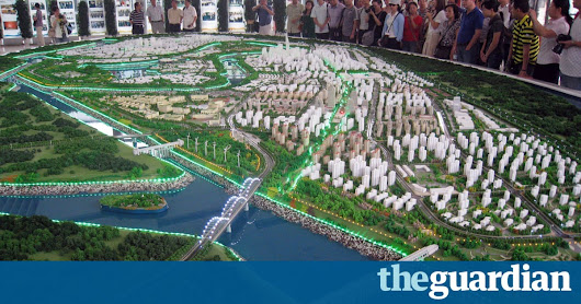 Where are the world's newest cities … and why do they all look the same? | Cities | The Guardian