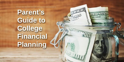 Parent's Guide to College Finance Planning - My Ed Advisor