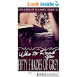 Who To Read After Fifty Shades of Grey - Kindle edition by Summer Daniels. Romance Kindle eBooks @ Amazon.com.
