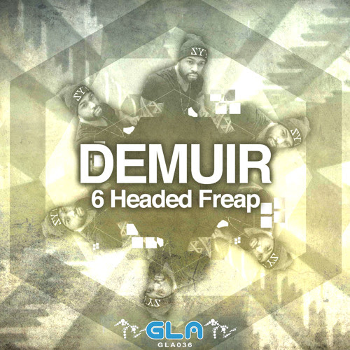 08.14.15 - 6 Headed Freap - Demuir - GLA by Dope Den Productions
