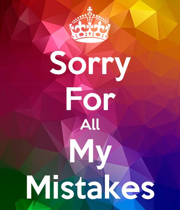 Sorry For All My Mistakes Quotes Meri Kahaanimeri Zubaani