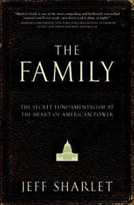 "Cover of ""The Family: The Secret Fundamen..."