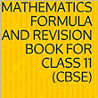Mathematics formula and revision book for class 11 (CBSE) eBook: Physicscatalyst: Amazon.in: Kindle Store