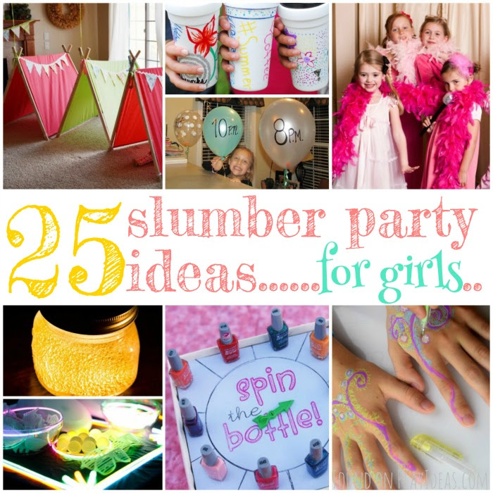 25 Giggle Inducing Slumber Party Ideas For Girls