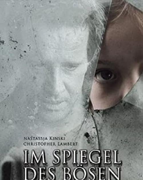 Im Spiegel des Bösen 2004 Ganzer Film kinox Online
