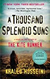 A Thousand Splendid Suns [Kindle Edition]