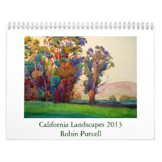 California Landscapes 2013 by Robin Purcell Calendars