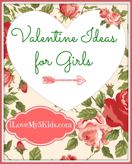 Valentine Gift Ideas for Girls