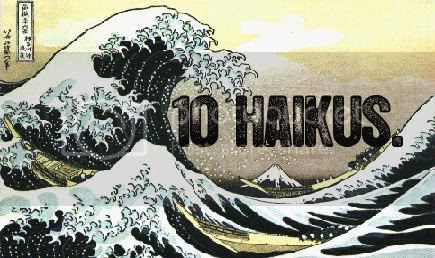 10 Haiku Recap.
