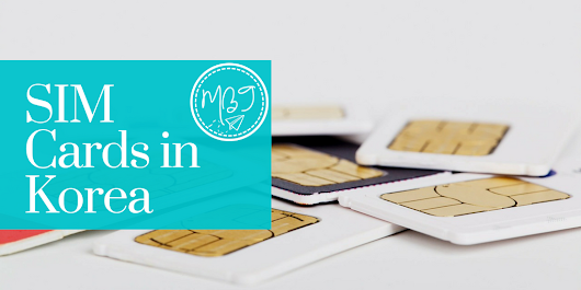 Study Abroad in Korea: How to Get a SIM Card in Korea