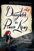 Title: Daughter of the Pirate King, Author: Tricia Levenseller