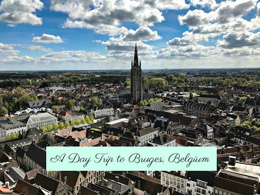 A Day Trip to Bruges, Belgium - The Daily Adventures of Me