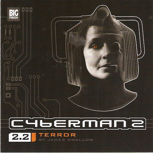 Cyberman 2.2: Terror by James Swallow (December 2009)