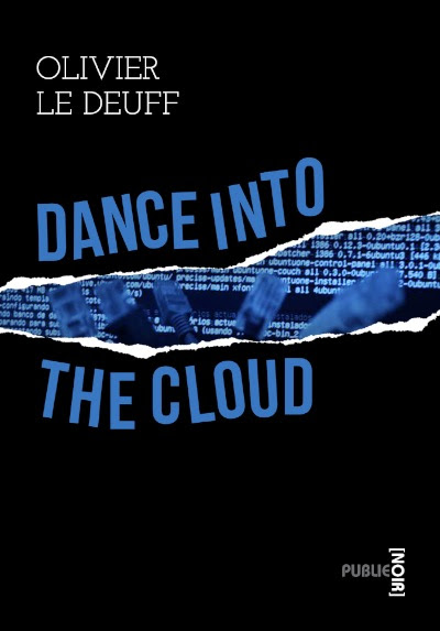 Dance into the cloud | Olivier Le Deuff