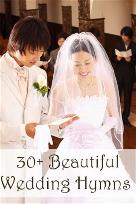 More than 30 beautiful wedding hymns to choose from for