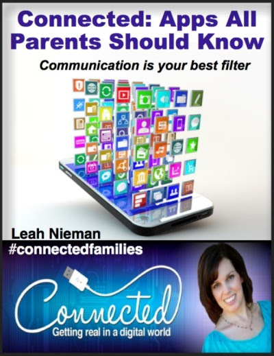 Connected: Apps All Parents Should Know - Leah Nieman