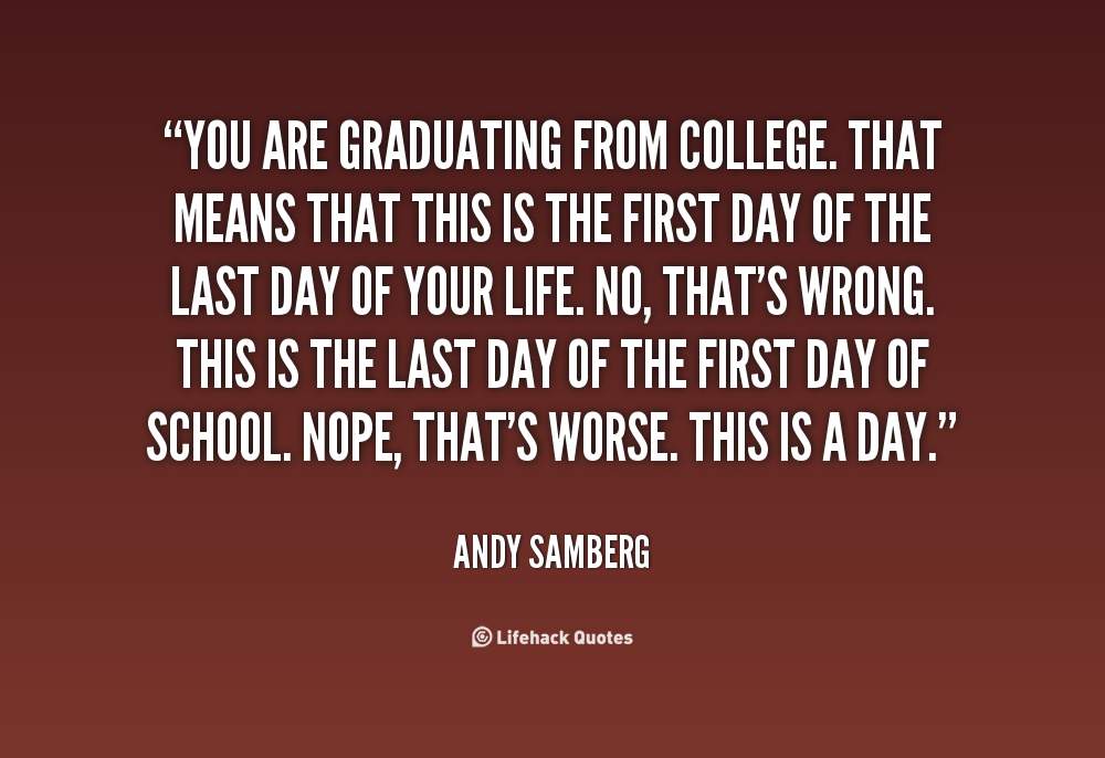 Quotes About First Day At College 17 Quotes