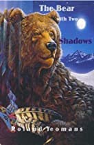 THE BEAR WITH TWO SHADOWS