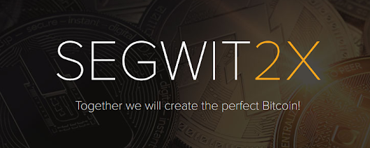 All You Have to Know About the Upcoming Segwit2x Fork