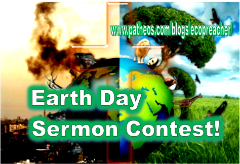 2017 ECO-PREACHER EARTH DAY SERMON CONTEST!