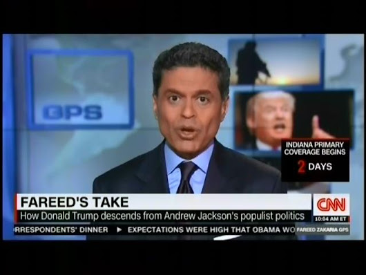 "Fareed Zakaria Demolishes Donald Trump's ""Jacksonian"" ""Embarrassment"" Of A Foreign Policy Speech"