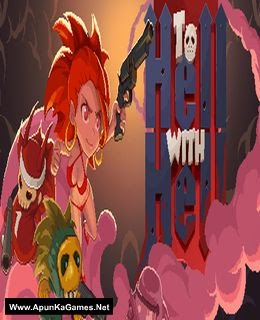 To Hell with Hell Pc Game