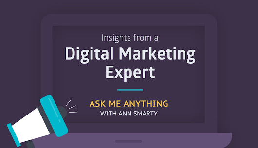 Insights from a Digital Marketing Expert: Our AMA with Ann Smarty