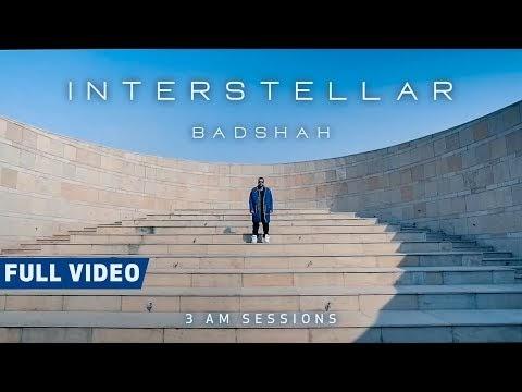 Interstellar Lyrics Full Video Song Download | 3:00 AM Sessions | Badshah