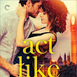 Review ❤️ Act Like it by Lucy Parker